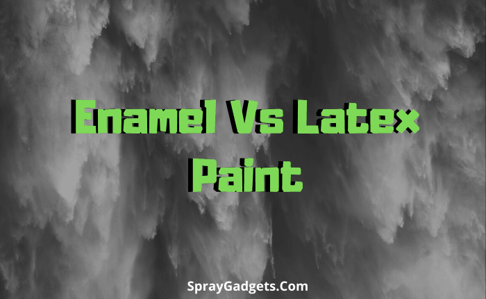 Enamel Vs Latex Paint Major Difference